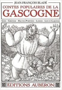 Bladé - Contes populaires de Gascogne