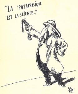La 'Pataphysique est la science par Gil